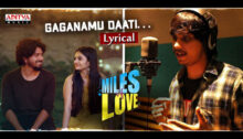 Gaganamu Daati Lyrics from Miles Of Love