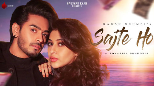 Sajte Ho Lyrics by Karan Sehmbi