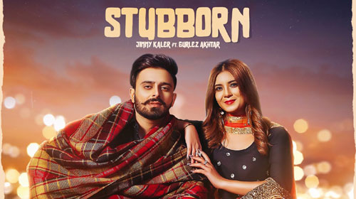 Stubborn Lyrics by Jimmy Kaler