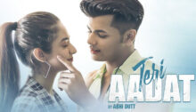 Teri Aadat Lyrics by Abhi Dutt